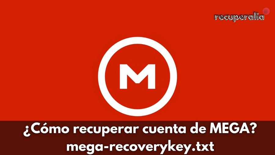 como recuperar cuenta mega mega recovery txt