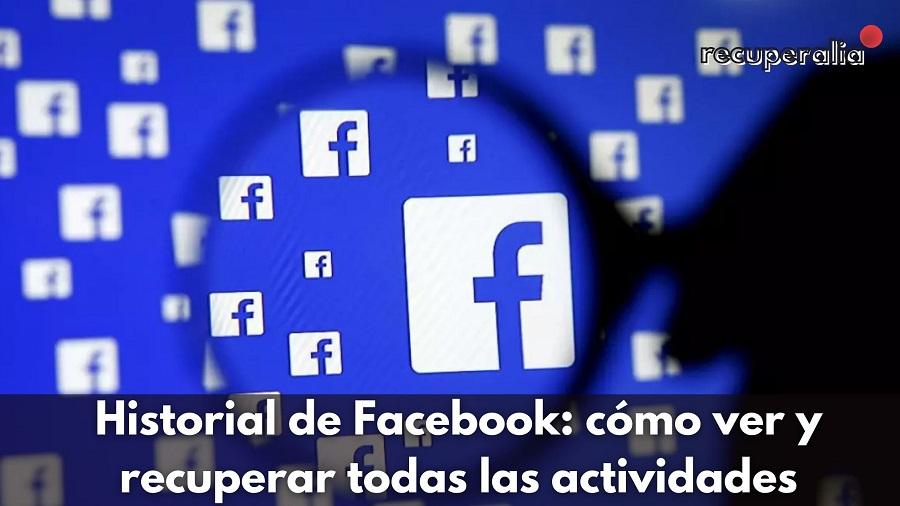 recuperar actividad historial facebook