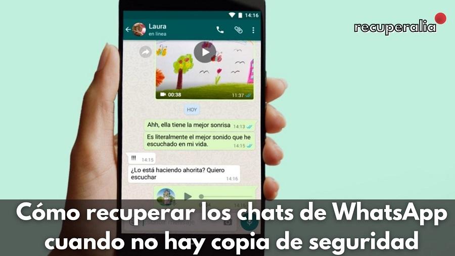 recuperar chats whatsapp sin copia