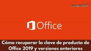recuperar clave producto office 2019 anteriores