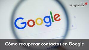 recuperar contactos google