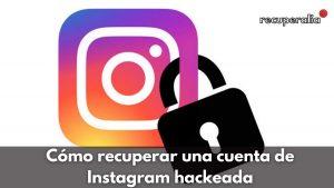 recuperar cuenta instagram hackeada