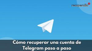 recuperar cuenta telegram