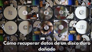 recuperar datos disco duro danado