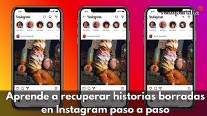 recuperar historias borradas instagram